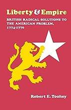 Liberty and Empire: British Radical…