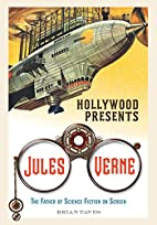 Hollywood Presents Jules Verne: The Father…