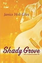 Shady Grove by Janice Holt Giles
