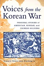 Voices from the Korean War: Personal Stories…