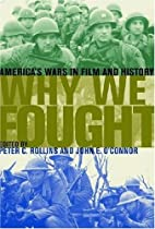 Why We Fought: America's Wars in Film…