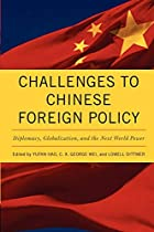 Challenges to Chinese Foreign Policy:…