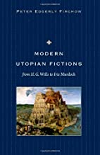Modern Utopian Fictions from H. G. Wells to…