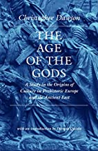 The Age of the Gods: A Study in the Origins…