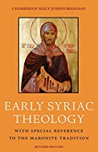 Early Syriac theology : with special…