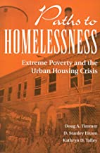Paths To Homelessness: Extreme Poverty And…