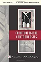 Criminological Controversies: A…