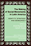 Escobar, Arturo: The Making of Social Movements in Latin America: Identity, Strategy, and Democracy