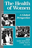 Marge Koblinsky: The Health Of Women: A Global Perspective
