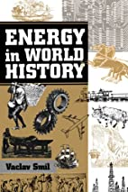 Energy In World History (Essays in World…