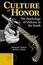 Culture of Honor: The Psychology of Violence…