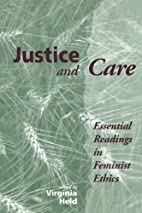 Justice And Care: Essential Readings In…