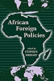 Wright, Stephen: African Foreign Policies
