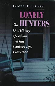 Lonely hunters : an oral history of lesbian…