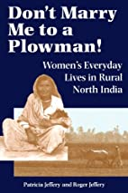 Don't Marry Me To A Plowman!:…