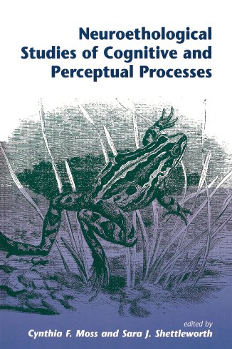 neuroethological-studies-of-cognitive-and-perceptual-processes