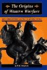 The Origins Of Western Warfare: Militarism…