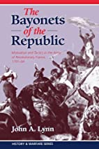 The Bayonets Of The Republic: Motivation And…
