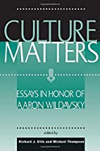 Culture Matters: Essays In Honor Of Aaron…