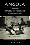Wright, Stephen: Angola: Struggle for Peace and Reconstruction