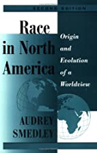 Race in North America: Origin and Evolution…
