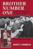 Chandler, David P.: Brother Number One : A Political Biography of Pol Pot