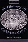 Chandler, David: History of Cambodia