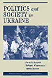 D'anieri, Paul: Politics And Society In Ukraine (Westview Series on the Post-Soviet Republics)