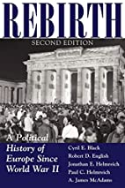 Rebirth: A Political History Of Europe Since…