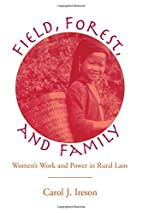 Fields, Forest, And Family: Women's Work And…