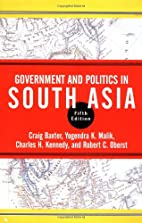 Government and Politics in South Asia by…