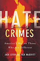 Hate Crimes Revisited: America's War on…