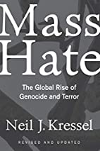 Mass Hate: The Global Rise of Genocide and…