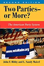 Two Parties--or More?: The American Party…