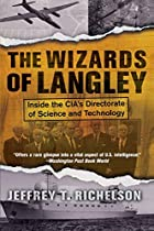 The Wizards of Langley: Inside The CIA's&hellip;