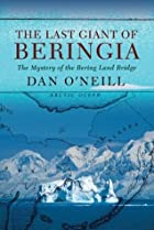 The Last Giant of Beringia: The Mystery of…