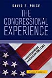 David E. Price: The Congressional Experience (Transforming American Politics)