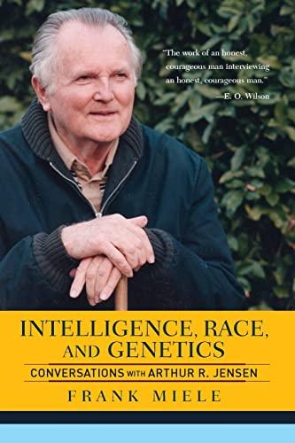 intelligence-race-and-genetics-conversations-with-arthur-r-jensen