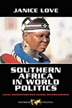 Southern Africa in World Politics: Local…