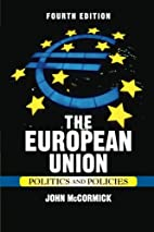 The European Union: Politics and Policies by…