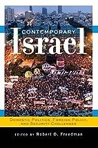 Contemporary Israel: Domestic Politics,…