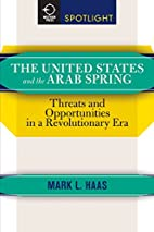 The United States and the Arab Spring:…
