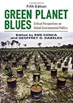 Green Planet Blues: Critical Perspectives on…