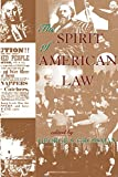 Grossman, George S.: The Spirit of American Law