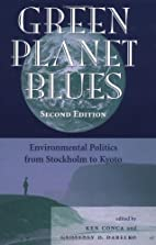 Green Planet Blues: Environmental Politics…