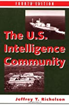 The US Intelligence Community by Jeffrey T…