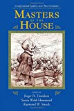 Davidson, Roger H.: Masters Of The House: Congressional Leadership Over Two Centuries (Transforming American Politics)