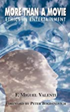 More Than A Movie: Ethics In Entertainment…