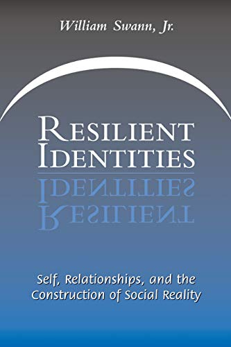resilient-identities-self-relationships-and-the-construction-of-social-reality
