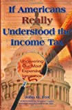 Fox, John O.: If Americans Really Understood the Income Tax: Uncovering Our Most Expensive Ignorance